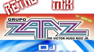 mix grupo zaaz retro mix dj gercam