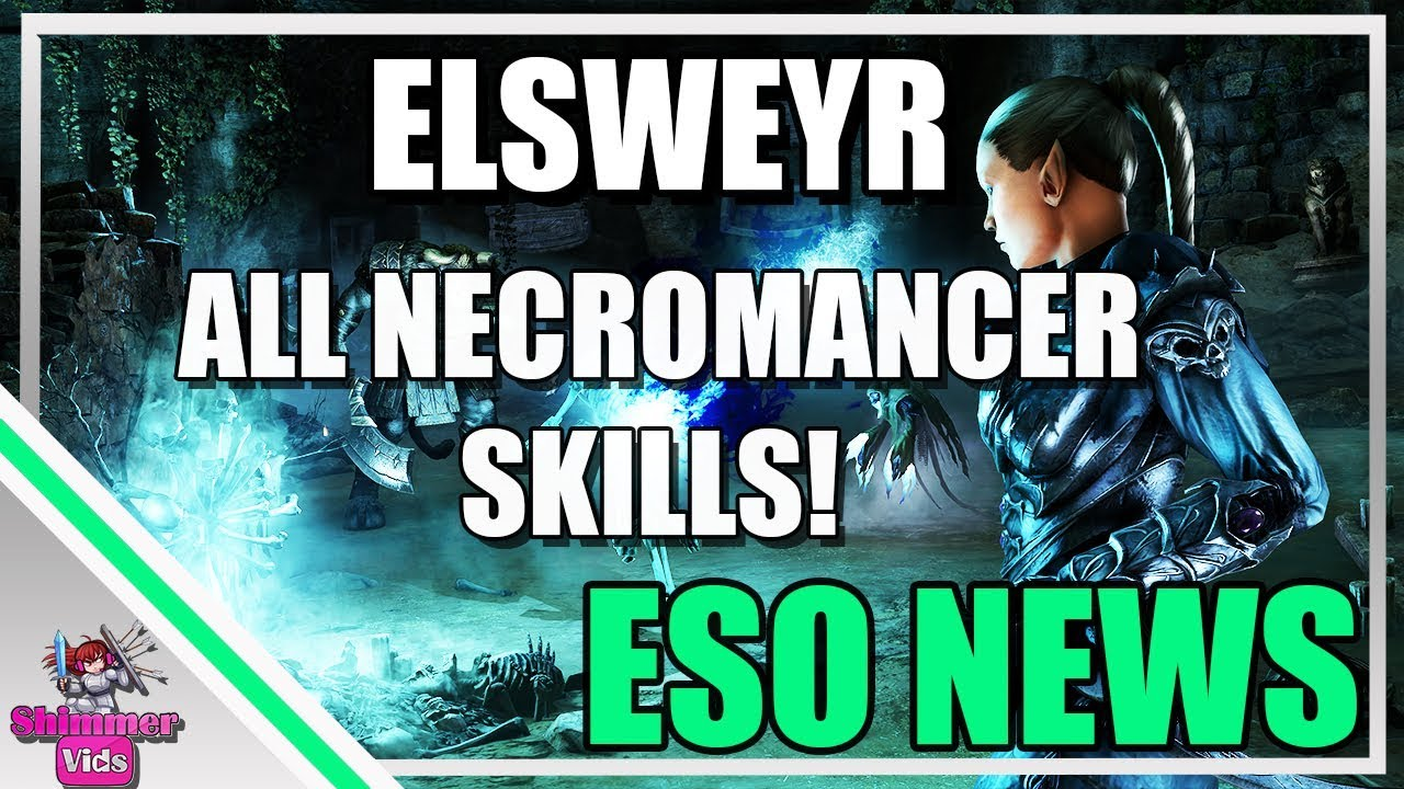 ESO: ALL NECROMANCER SKILLS - and their morphs! Elsweyr News!