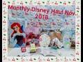 Monthly Disney Haul November 2018