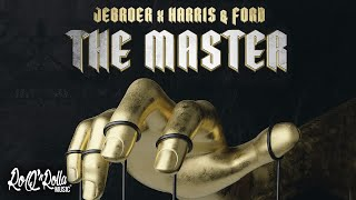Jebroer x Harris & Ford - The Master (Lyric Video)