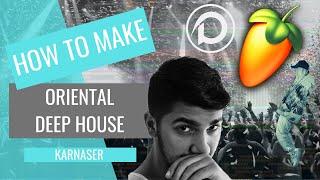 How To Make ORIENTAL DEEP HOUSE Like Deeperise (Free 3 FLPs + Tips and Tricks)