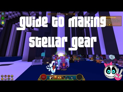 Trove - Mantle of Power Guide to Crafting Stellar Gear