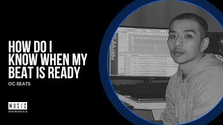 How Do I Know When My Beat is Ready