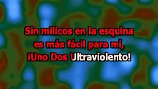 Uno dos Ultraviolento - Los Violadores (con letra karaoke)