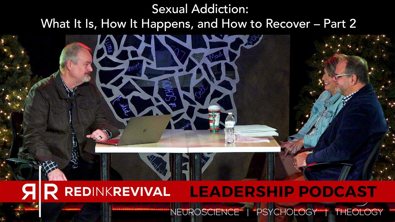 56. Rick and Christine Presley–Sexual Addiction: What It Is, How It Happens, How to Recover–Part 2
