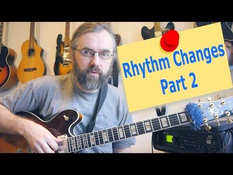 Rhythm Changes  - part 2