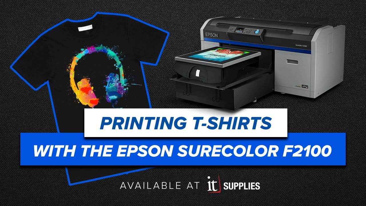 Download How to Print a T-Shirt with the Epson SureColor F2100 Direct to Garment (DTG) Printer
