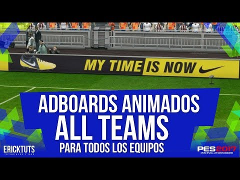ANIMATED ADBOARDS / ALL TEAMS / PES 2017 - PC