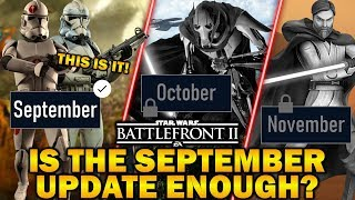 IS THE SEPTEMBER UPDATE REALLY ENOUGH? Star Wars Battlefront 2