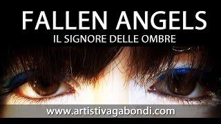 FALLEN ANGELS - Il Signore delle Ombre **CORTOMETRAGGIO FANTASY** (2015 ITA - sub ENG)