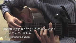 Chiều Nay Không Có Mưa Bay (Thái Tuyết Trâm) - Guitar solo