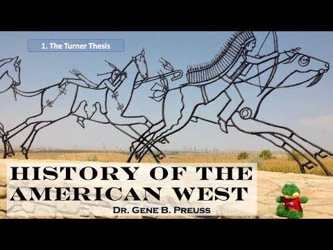 American West History: 1. Turner's Thesis