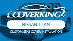 How to Install 2016-2018 Nissan Titan Custom Seat Covers| COVERKING®