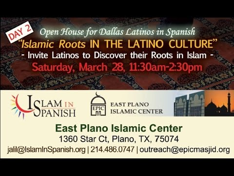 Open House - Islamic Roots in the Latino Culture