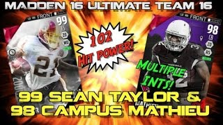 102 HIT POWER 99 OVR Sean Taylor & 98 OVR Tyrann Mathieu Join the Team!  Madden Ultimate Team 16