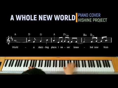 "A Whole New World Piano Cover Hishine Project From Disney ""Aladdin"""
