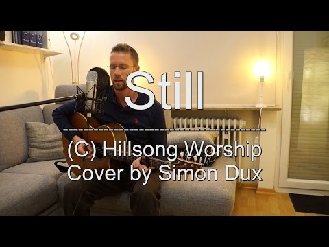 Hillsong - Still (Acoustic Cover by Simon)