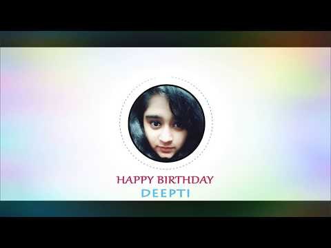 Happy Birthday Deepti  | official song |