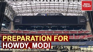 India Today At Houston Overseeing Massive Preparations For Mega Event 'Howdy, Modi' | Watch
