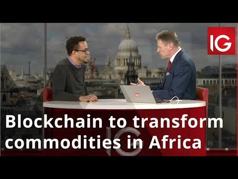 Blockchain to transform commodities in Africa
