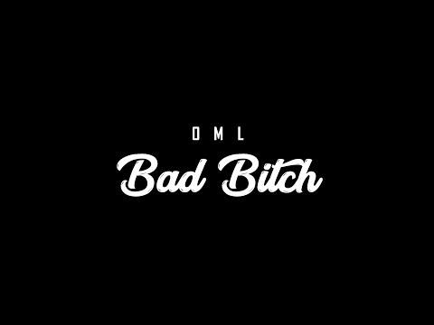 OML - BAD BITCH (Prod By 8IRD)