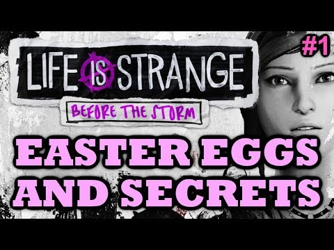 Life is Strange: Before the Storm Easter Eggs And Secrets | Episode 1 | HD |