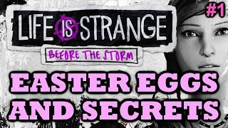 Life is Strange: Before the Storm Easter Eggs And Secrets | Episode 1 | HD