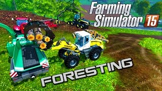 Farming Simulator 15 Working with Wood Foresting (woodchips, logs)