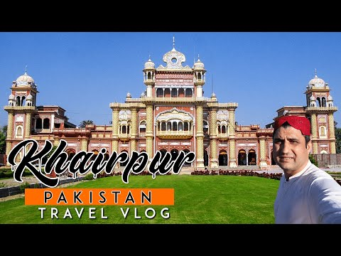 Khairpur Sindh Pakistan TRAVEL VLOG (URDU)