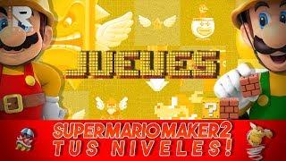 NOCHE DE SUPER MARIO MAKER 2! DEJA TU NIVEL EN LOS COMENTARIOS!