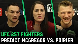 UFC 257 Fighters Predict Conor McGregor vs. Dustin Poirier