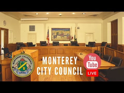 Monterey City Council Meeting // August 17, 2021