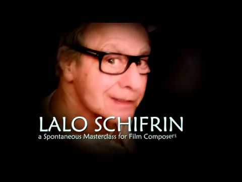 LALO SCHIFRIN: A Spontaneous Masterclass for Film Composers