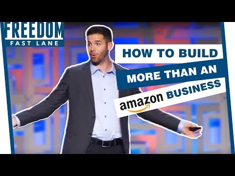 How To Build More Than An Amazon Business