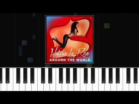 """Natalie La Rose - """"All Around The World"""" ft Fetty Wap Piano Tutorial - Chords - How To Play - Cover"""