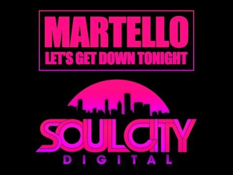 Martello - Let's Get Down Tonight (Original Disco Mix) Soul City Digital
