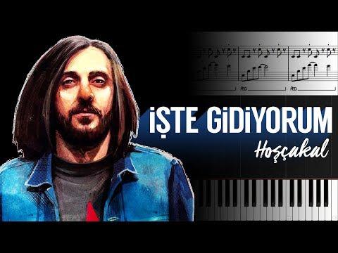 İşte Gidiyorum (Hoşçakal) [Piyano]+[Nota]+[Karaoke]