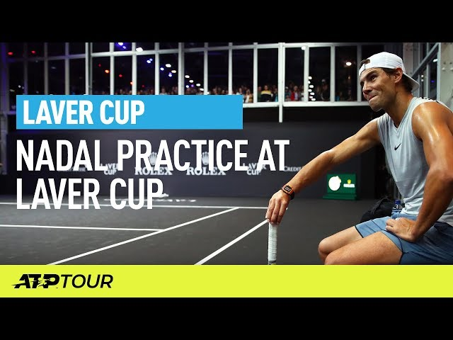 Nadal Practice Session | Laver Cup | ATP