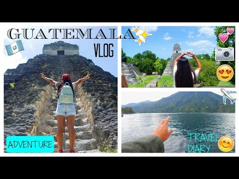 Guatemala Vlog// My Travel Diary
