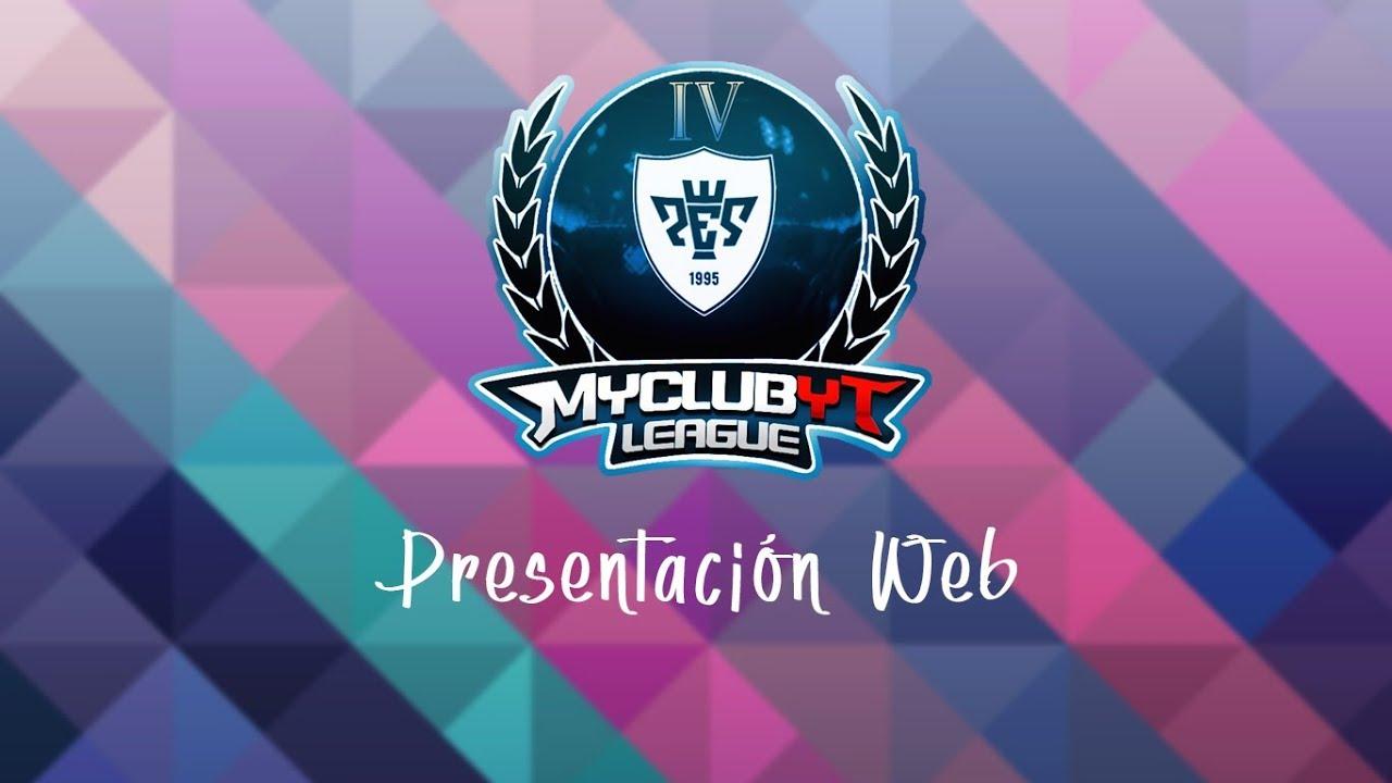 MYCLUB YT LEAGUE   PRESENTACIÓN WEB OFICIAL DE LA LIGA