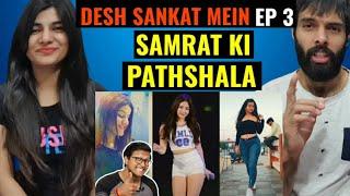 Desh Sankat Me Hai (Ep-3)🤣🔥 | ISME TERA GHATA | Samrat Ki Pathshala Reaction Video