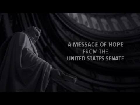 A Message of Hope from the United States Senate