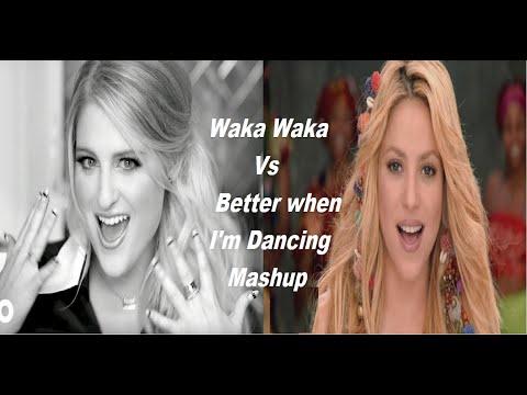 Better when I'm Dancing Waka Waka Mashup - Meghan Trainor / Shakira / Freshlyground world cup song