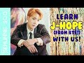 Learn J-Hope With Us! [BTS]