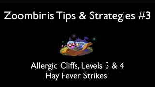 Zoombinis Tips - Allergic Cliffs Levels 3 & 4