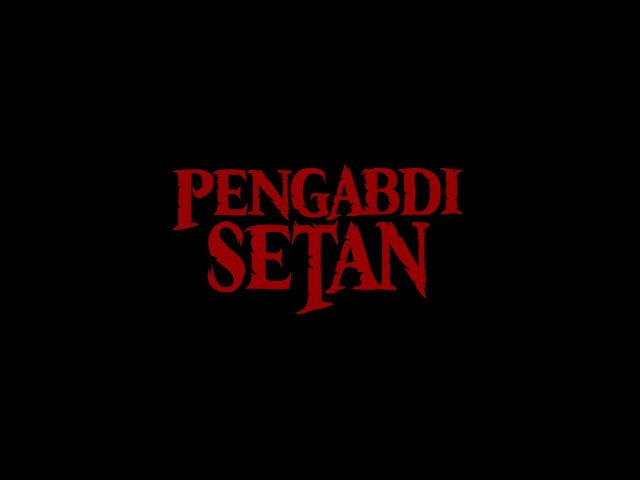 Teaser film PENGABDI SETAN 2017