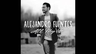 Alejandro Fuentes - All My life (Audio) YouTube Videos