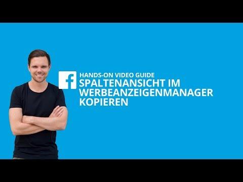 Spalten-Ansicht im Facebook Werbeanzeigenmanager in neues Konto kopieren [#11 HANDS-ON VIDEO GUIDE]