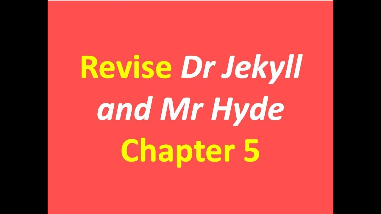 dr jekyll and mr hyde chapter 5