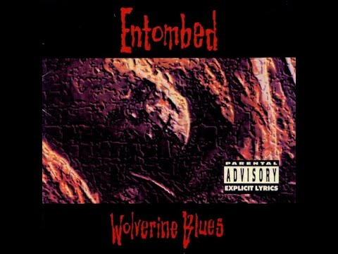 ENTOMBED  Wolverine Blues Full Album Reissue+Bonus Track HQ